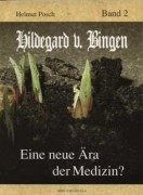Buch NEUE ÄRA D.MEDIZIN nach Hildegard v.Bingen