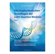 """Buch """"Die Biophysikalische Grundlagen der Lichtquanten Medizin"""" Dr. Ewald Töth"""