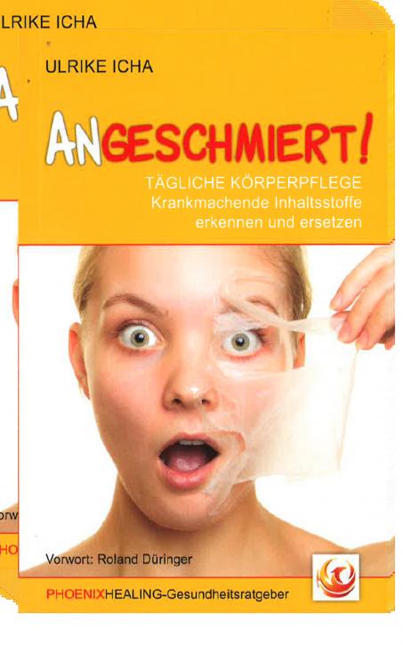 "Buch Angeschmiert ""Kosmetikratgeber"" Ulrike Icha 1Stk"