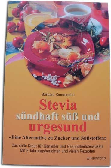 Buch Stevia sündhaft süss und urgesund