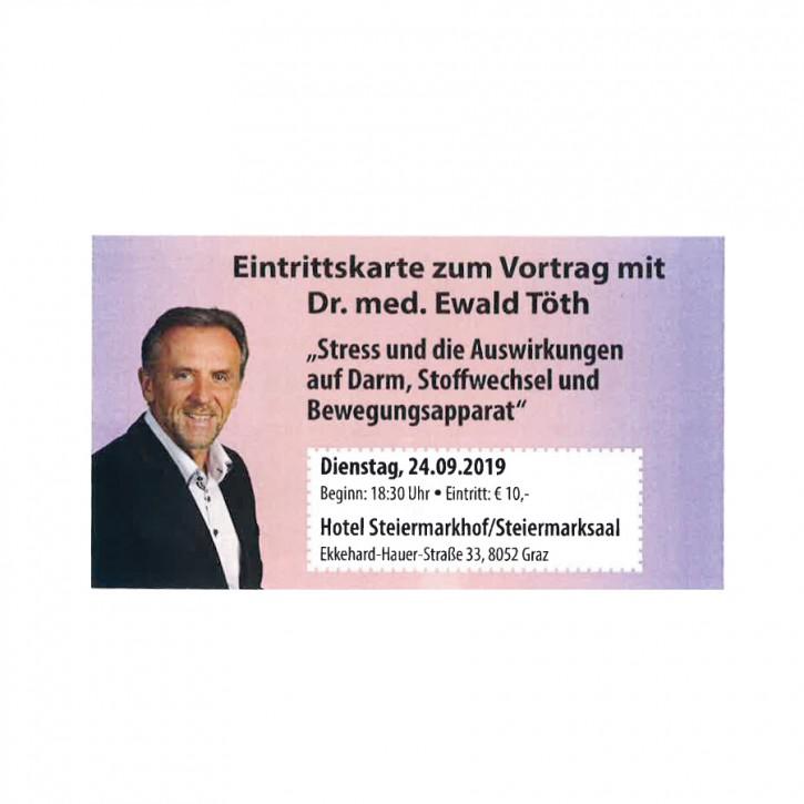 Eintrittskarte zum Vortrag in Graz 24.09.2019 mit Dr. Ewald Töth